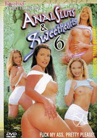 Anal Sluts and Sweethearts 06